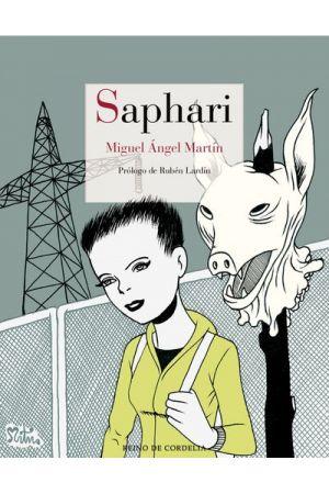 SAPHARI + DIBUJO ORIGINAL MIGUEL ÁNGEL MARTÍN*
