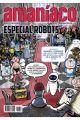 AMANIACO. ESPECIAL ROBOTS 54