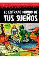 EL EXTRAÑO MUNDO DE TUS SUEÑOS 7
